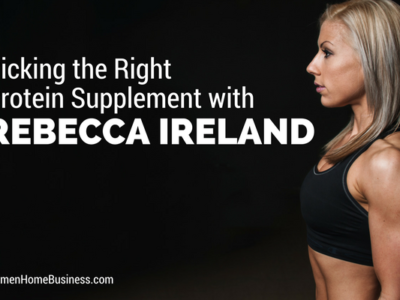 Picking the Right Protein Supplement with Rebecca Ireland